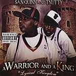 T-Nutty A Warrior And A King