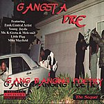 Gangsta Dre Gang Banging Poetry: The Sequel (Parental Advisory)