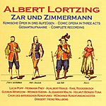 Chor Des Bayerischen Rundfunks Lortzing: Zar und Zimmermann