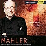 Sir Roger Norrington Mahler: Symphony No. 1