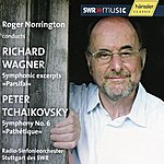 """Sir Roger Norrington Richard Wagner Symphonic Excerpts """"Parsifal"""" Peter Tchaikovsky: Symphony No.6 """"Pathétique"""""""