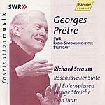 Georges Prêtre Richard Strauss: Rosenkavalier Suite, Till Eulenspiegels Lustige Streiche, Don Juan
