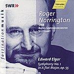 Sir Roger Norrington Edward Elgar: Symphony No.1 In A-Flat Major, Op. 55