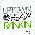 Heavy D. & The Boyz Uptown Heavy Rankin'