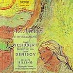 Helmuth Rilling F. Schubert / E. Denisov: Lazarus D 689 (Fragment)