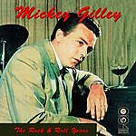 Mickey Gilley The Rock & Roll Years