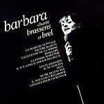 Barbara Chante Brassens Et Brel