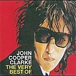 John Cooper Clarke The Very Best Of