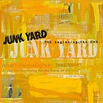 Junkyard The Beginning / The End