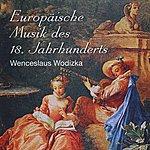 Bohuslav Matousek Wenceslaus Wodizka - Europäische Musik des 18. Jahrhunderts