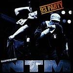 Suprême NTM NTM Live 93 Party