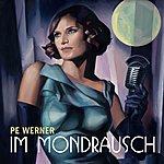 Pe Werner Im Mondrausch