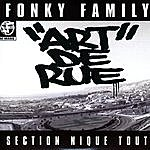 Fonky Family Art De Rue (Version 2)