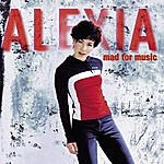 Alexia Mad For Music
