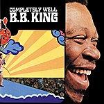 B.B. King Completely Well (1998 Reissue)
