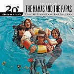 The Mamas & The Papas 20th Century Masters: The Millennium Collection: Best Of The Mamas & The Papas