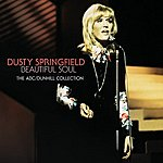 Dusty Springfield Beautiful Soul - The ABC / Dunhill Collection