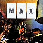 Max Roach Max