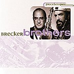 Brecker Brothers Priceless Jazz 25: Brecker Brothers