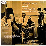 Max Roach Brown And Roach