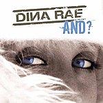 Dina Rae And (Explicit)