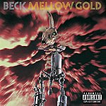 Beck Mellow Gold (Explicit Version)
