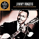 Jimmy Rogers The Complete Chess Recordings