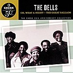 The Dells Oh, What A Night! / The Great Ballads
