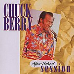 Chuck Berry After School Session (Reissue)