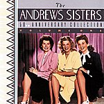 The Andrews Sisters 50th Anniversary Collection Volume One