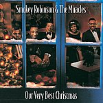 Smokey Robinson & The Miracles Our Very Best Christmas