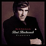 Burt Bacharach What The World Needs Now: Burt Bacharach Classics