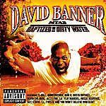 David Banner MTA2-Baptized In Dirty Water (Explicit Version)