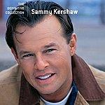 Sammy Kershaw Sammy Kershaw - The Definitive Collection