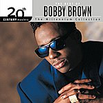 Bobby Brown The Best Of Bobby Brown 20th Century Masters The Millennium Collection
