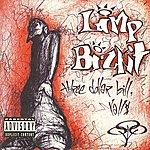 Limp Bizkit Three Dollar Bill, Y'all $ (Explicit)