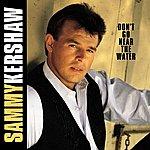 Sammy Kershaw Don't Go Near The Water
