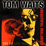 Tom Waits Beautiful Maladies: The Island Years