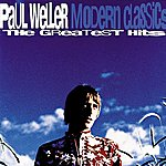 Paul Weller Modern Classics - The Greatest Hits
