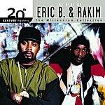 Eric B & Rakim 20th Century Masters: The Millennium Collection: Best Of Eric B & Rakim
