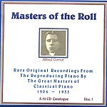 Alfred Cortot Masters Of The Roll - Disc 7