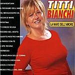 Titti Bianchi La Nave Dell'amore
