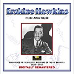 Erskine Hawkins Erskine Hawkins - Night After Night