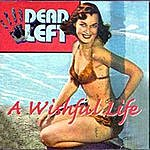 Dead Left A Wishful Life