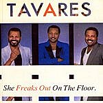 Tavares She Freaks Out On The Floor
