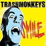 Trashmonkeys Smile