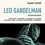 Leo Gandelman Sabe Você