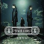 Los Temerarios Si Tu Te Vas (Deluxe)