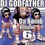 DJ Godfather Da Bomb Vol 6