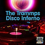 The Trammps Disco Inferno (Re-Recorded / Remastered)
